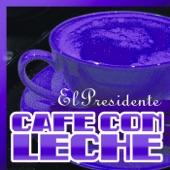 Café Con Leche - Single