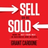Sell or Be Sold: How to Get Your Way in Business and in Life (Unabridged) AudioBook Download