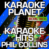 Why Can't It Wait 'till Morning (Karaoke Version) [Originally Performed By Phil Collins]
