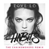 Habits (Stay High) [The Chainsmokers Radio Edit] - Single, Tove Lo