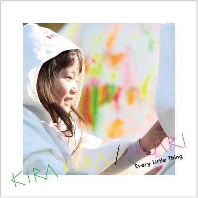 KIRA KIRA / AKARI - Single - Every little Thing