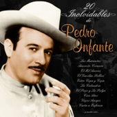 20 Inolvidables de Pedro Infante
