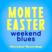 Monte Easter - Lets Try It Again