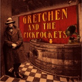 Gretchen & The Pickpockets - Confident