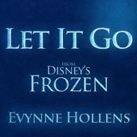 Evynne Hollens - Let It Go - Single