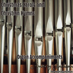 Christmas Carols and Christian Hymns, Organ Accompaniments (The Church Organist Series)