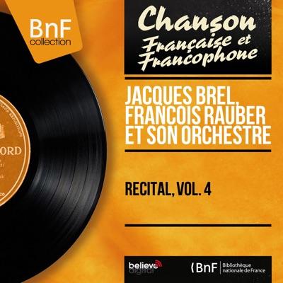 Récital, vol. 4 (Stereo Version) - Jacques Brel