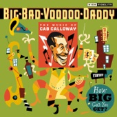 """Big Bad Voodoo Daddy - Come On With The """"Come On"""""""