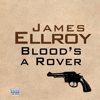 Blood's a Rover (Unabridged) - James Ellroy