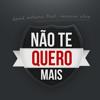 David Antunes - Não Te Quero Mais (feat. Vanessa Silva) grafismos