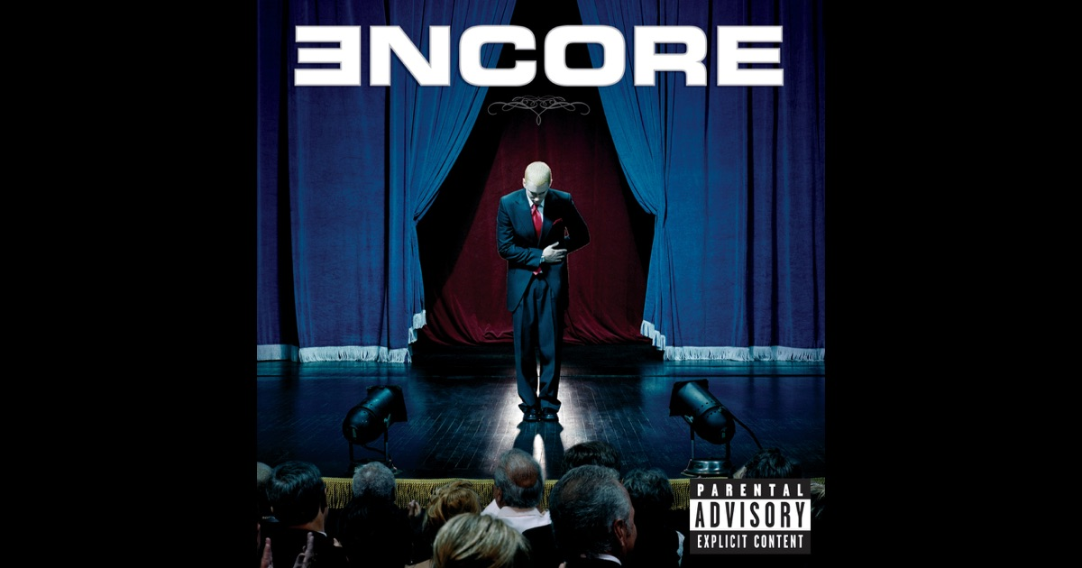 Encore (Deluxe Version) by Eminem on Apple Music