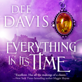 Everything in Its Time: Time Travel Trilogy, Book 1 (Unabridged) audiobook