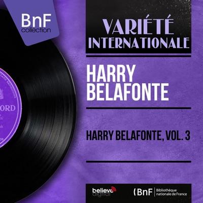 Harry Belafonte, Vol. 3 (Mono Version) - EP - Harry Belafonte