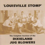 Dixieland Jug Blowers - When I Stopped Runnin' I Was at Home