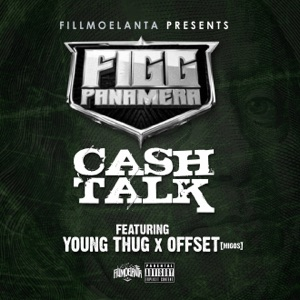 Cash Talk (feat. Young Thug & Offset) - Single Mp3 Download