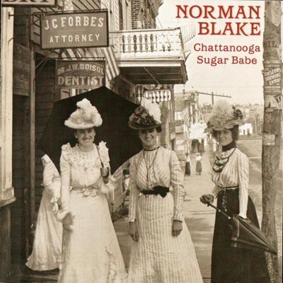 Chattanooga Sugar Babe - Norman Blake