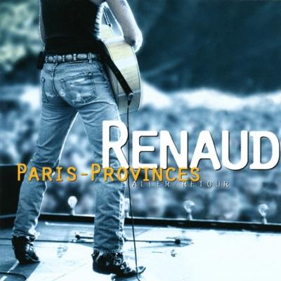 Paris provinces aller/retour - Renaud
