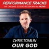 Our God (Performance Tracks) - EP