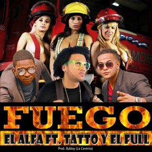 Fuego (feat. El Alfa & Bubloy) - Single Mp3 Download