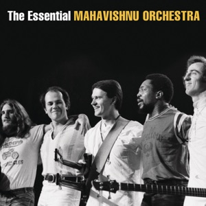 The Essential Mahavishnu Orchestra (with John McLaughlin)