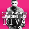 Diva feat MC Marcinho MC K9 Single