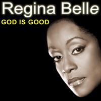 REGINA BELLE - God Is Good Chords and Lyrics