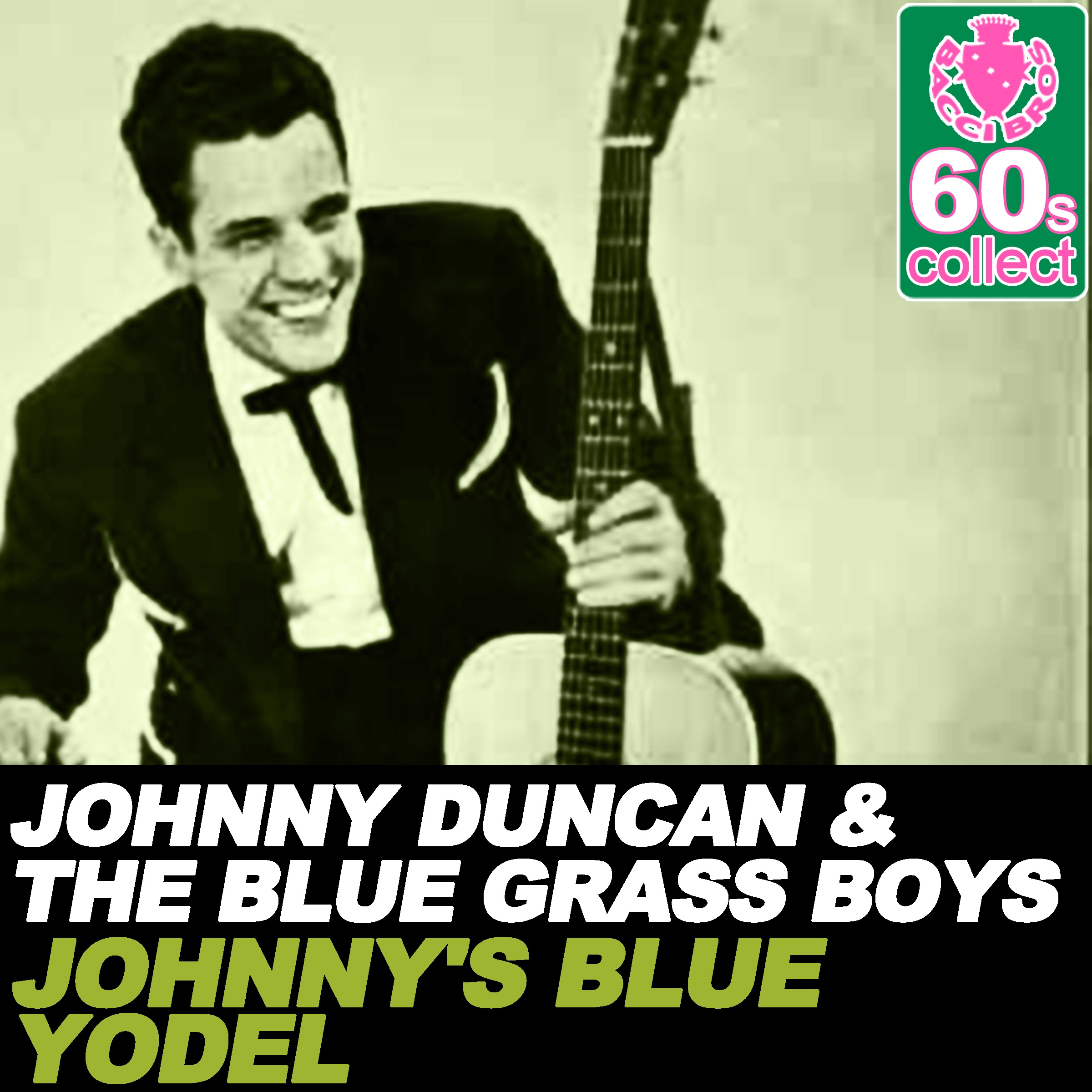 Johnny's Blue Yodel (Remastered) - Single