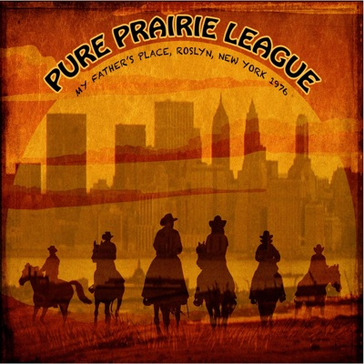 Live at My Father's Place, New York, 1976 - FM Radio Broadcast - Pure Prairie League