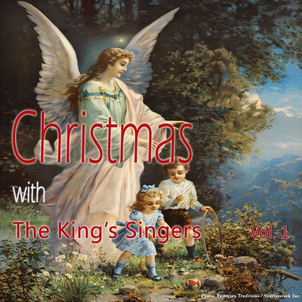 Christmas With the King's Singers, Vol. 1