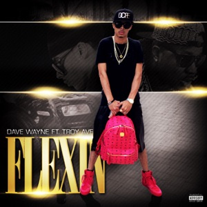 Flexin (Remix) [feat. Troy Ave] - Single Mp3 Download