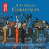 Charles Dickens, Jane Austen, Rudyard Kipling, Thomas Hardy, William Wordsworth, Laurie Lee & Samuel Pepys - A Literary Christmas (Unabridged) Grafik