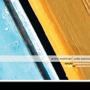Prêmio Visa (Edição Comemorativa: 10 Anos de Lançamento) – André Mehmari & Celio Barros