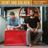 Skint & Golden - Fabrizio Cammarata & Paolo Fuschi