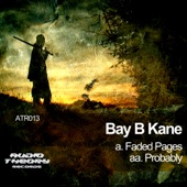 Bay B Kane - Faded Pages