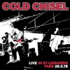 Triple J (Live At St Leonards Park), Cold Chisel