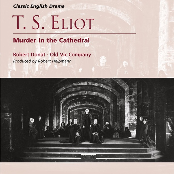 symbolism and religious drama t s eliot s murder in the cathedral Murder in the cathedral by t s eliot in 1163, a quarrel began between the british king henry ii and the archbishop of canterbury, thomas becket.