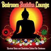 Bedroom Buddha Lounge - Various Artists