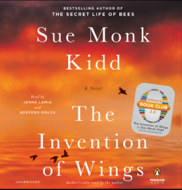 The Invention of Wings: A Novel (Unabridged) audiobook