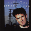 The Best of Johnny Clegg - Juluka & Savuka (Deluxe International Version) - Johnny Clegg, Savuka & Soweto Gospel Choir
