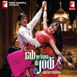 Rab Ne Bana Di Jodi Original Motion Picture Soundtrack Von Salim