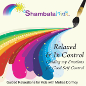 Relaxed & in Control: Guiding My Emotions for Good Self Control