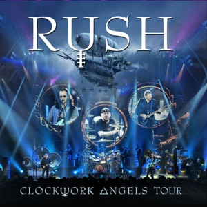 Clockwork Angels Tour (Live) Mp3 Download