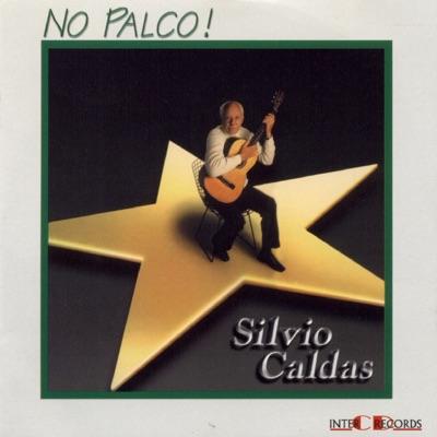 No Palco! (Ao Vivo) - Silvio Caldas