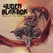 Yugen Blakrok - DarkStar