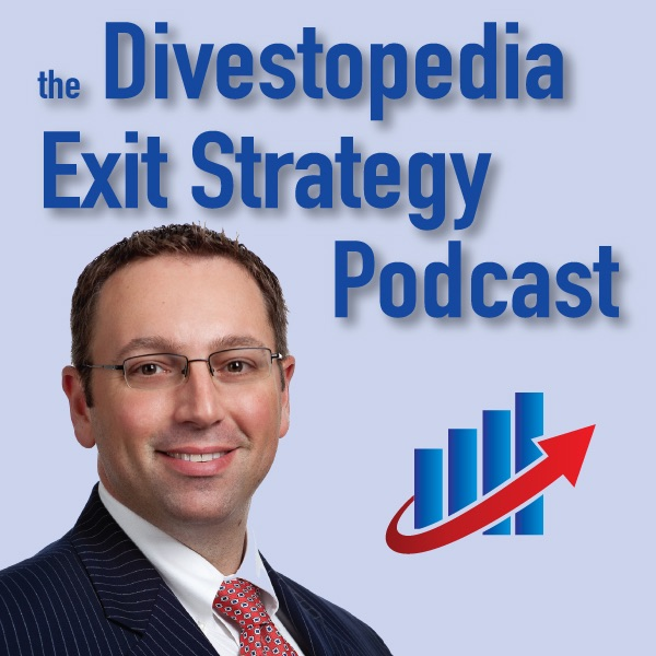The Divestopedia Exit Strategy Podcast