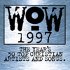 WOW Hits: 1997 - Various Artists