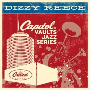 The Capitol Vaults Jazz Series: Dizzy Reece