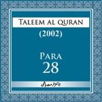 Taleem Al-Quran 2002-Para-28