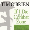 If I Die in a Combat Zone: Box Me Up and Ship Me Home (Unabridged) AudioBook Download