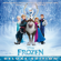 Various Artists - Frozen (Original Motion Picture Soundtrack) [Deluxe Edition]